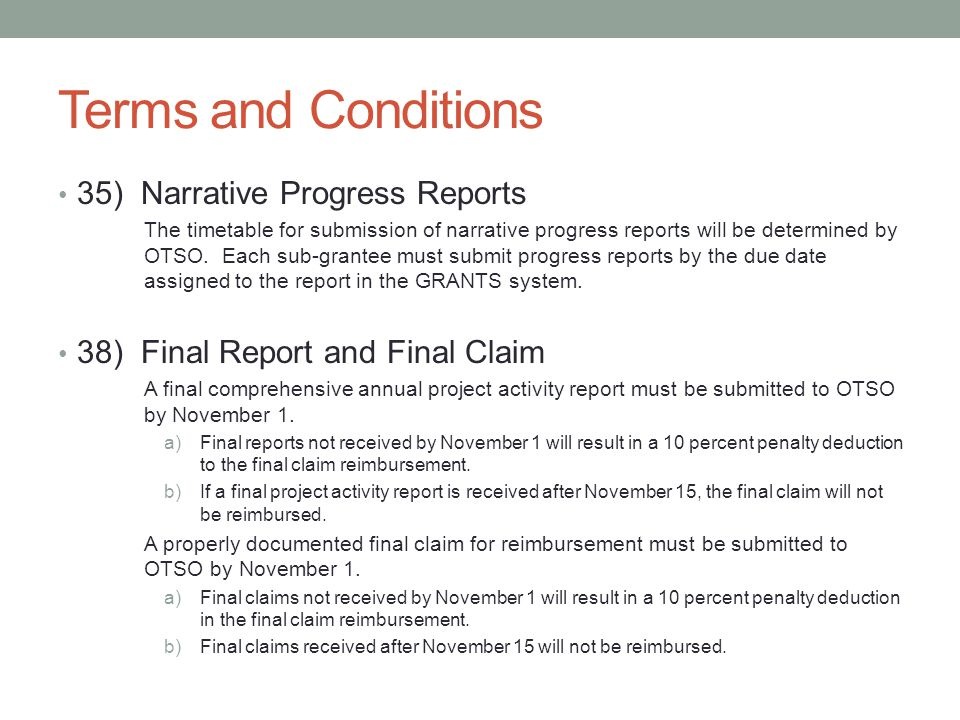 Terms and Conditions 35) Narrative Progress Reports