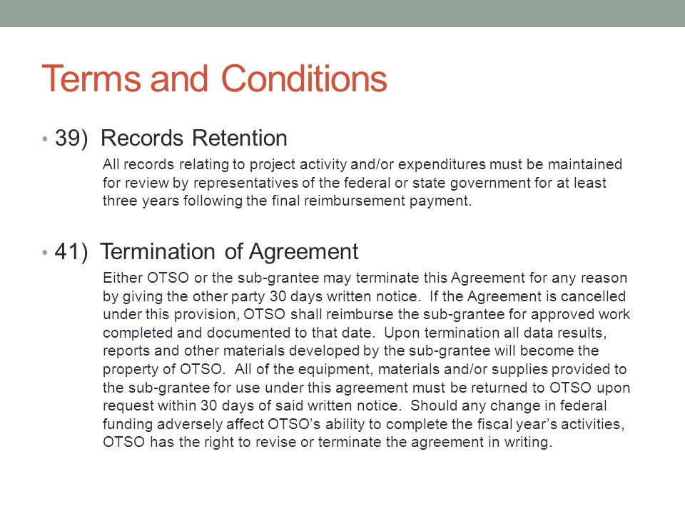 Terms and Conditions 39) Records Retention