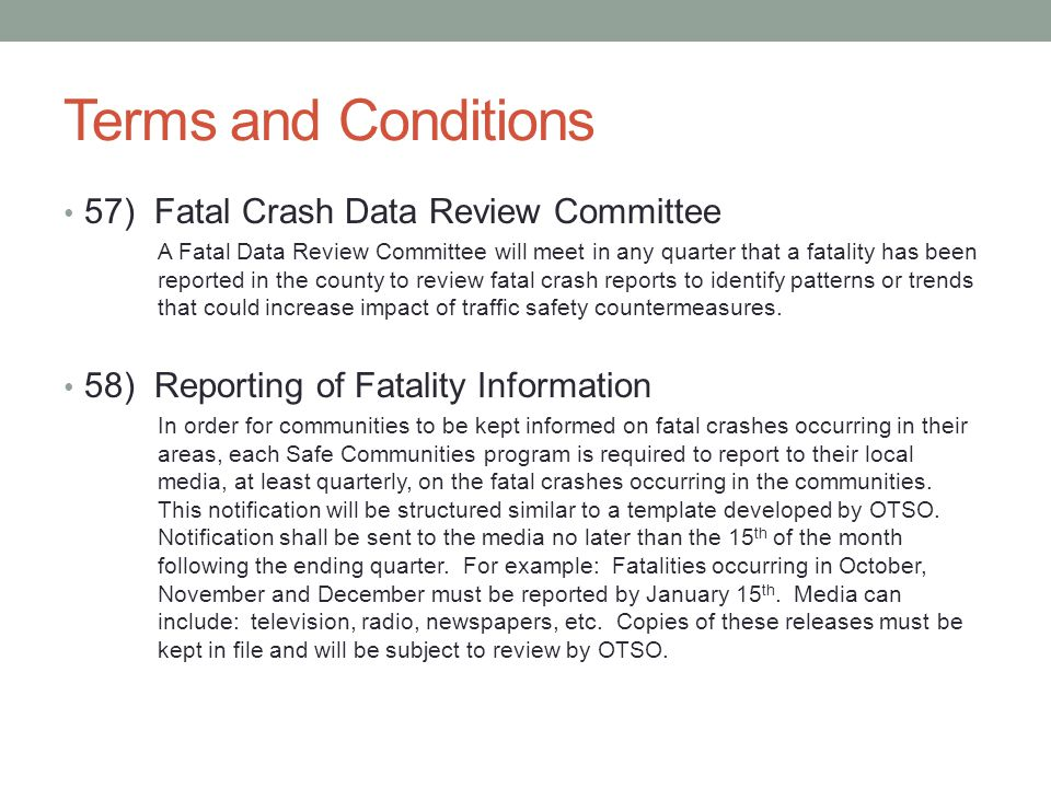 Terms and Conditions 57) Fatal Crash Data Review Committee