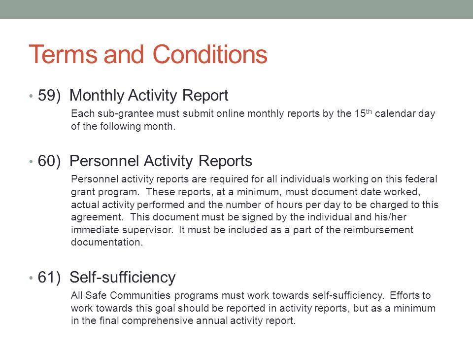 Terms and Conditions 59) Monthly Activity Report