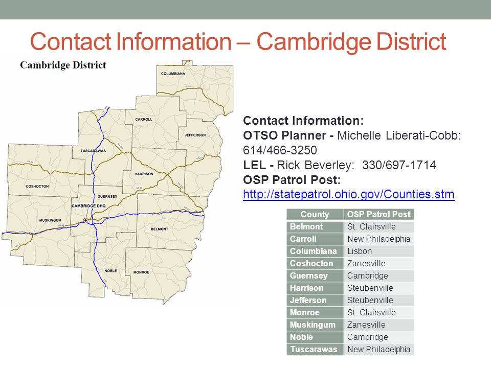 Contact Information – Cambridge District Contact Information: OTSO Planner - Michelle Liberati-Cobb: 614/