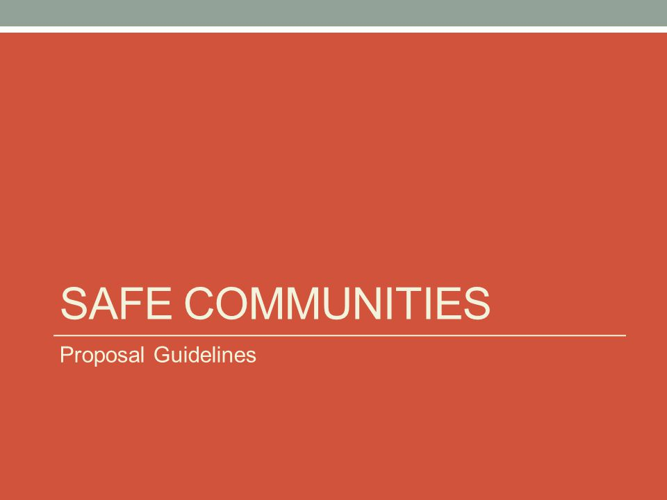 Safe Communities Proposal Guidelines