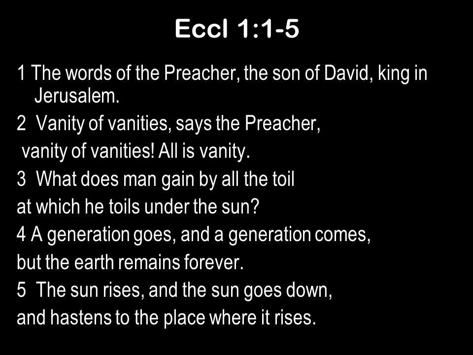 Eccl 1:1-5
