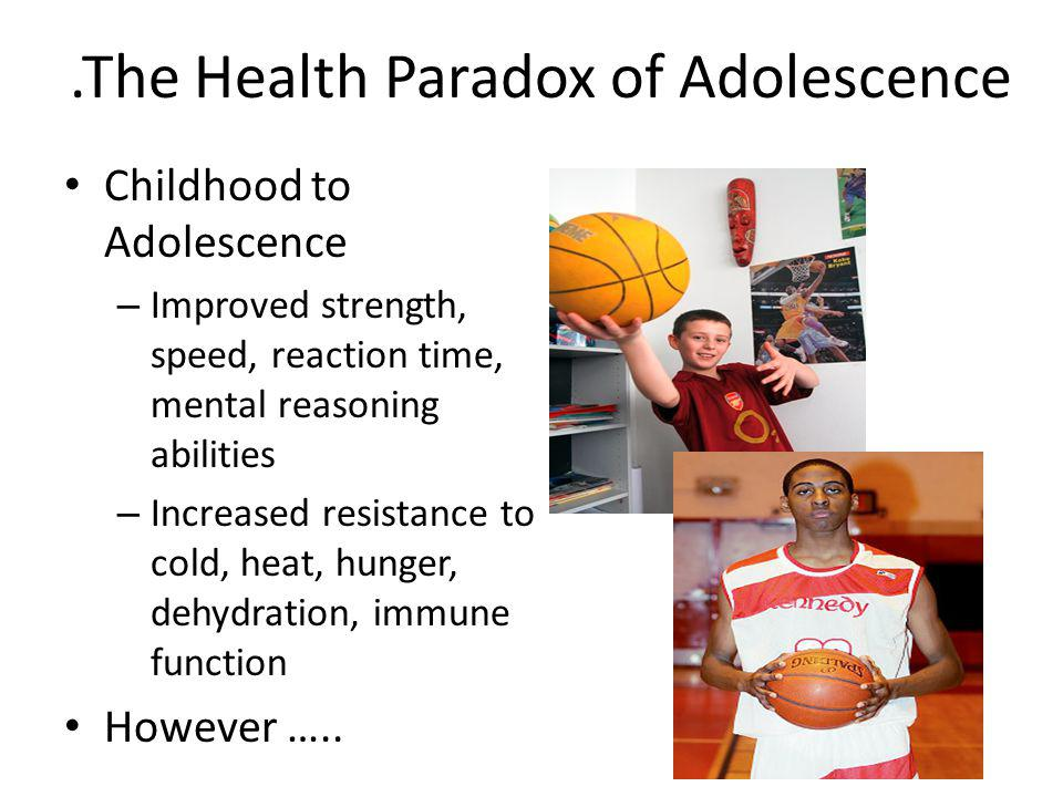 .The Health Paradox of Adolescence