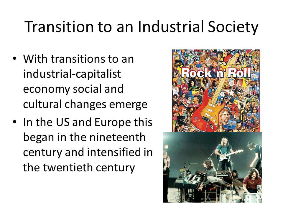 Transition to an Industrial Society
