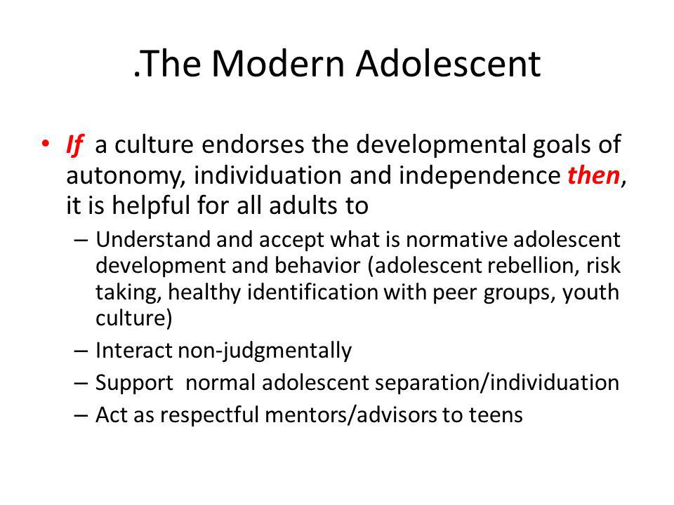 .The Modern Adolescent