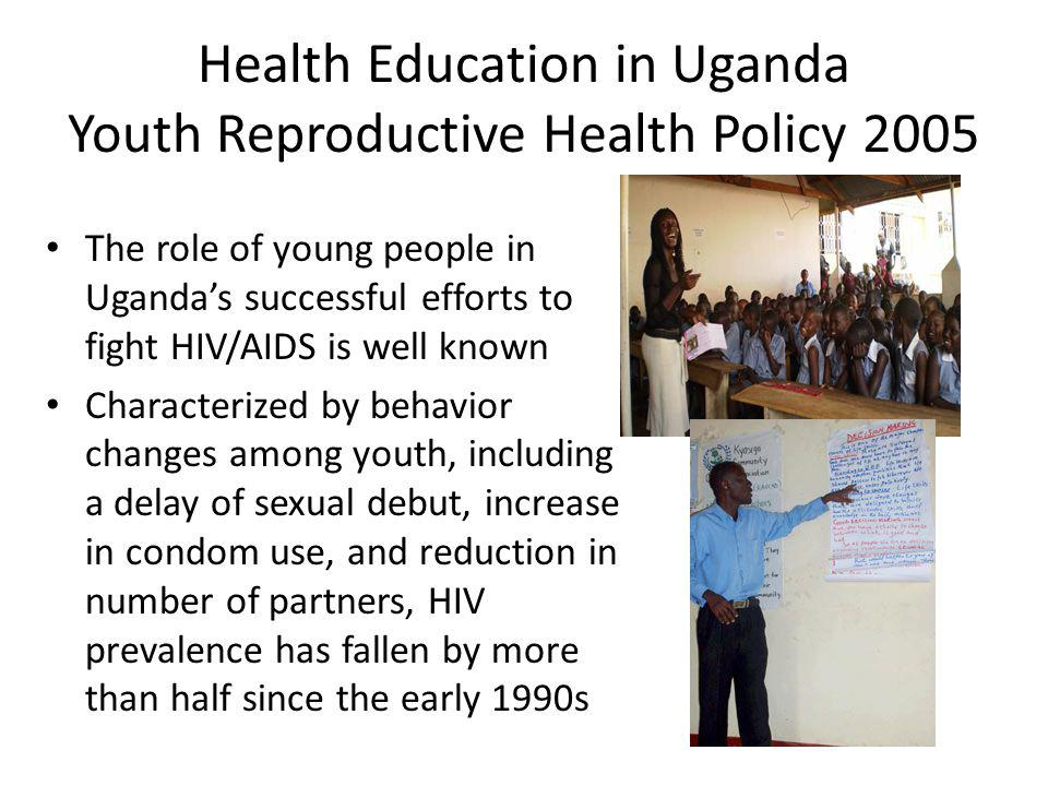 Health Education in Uganda Youth Reproductive Health Policy 2005
