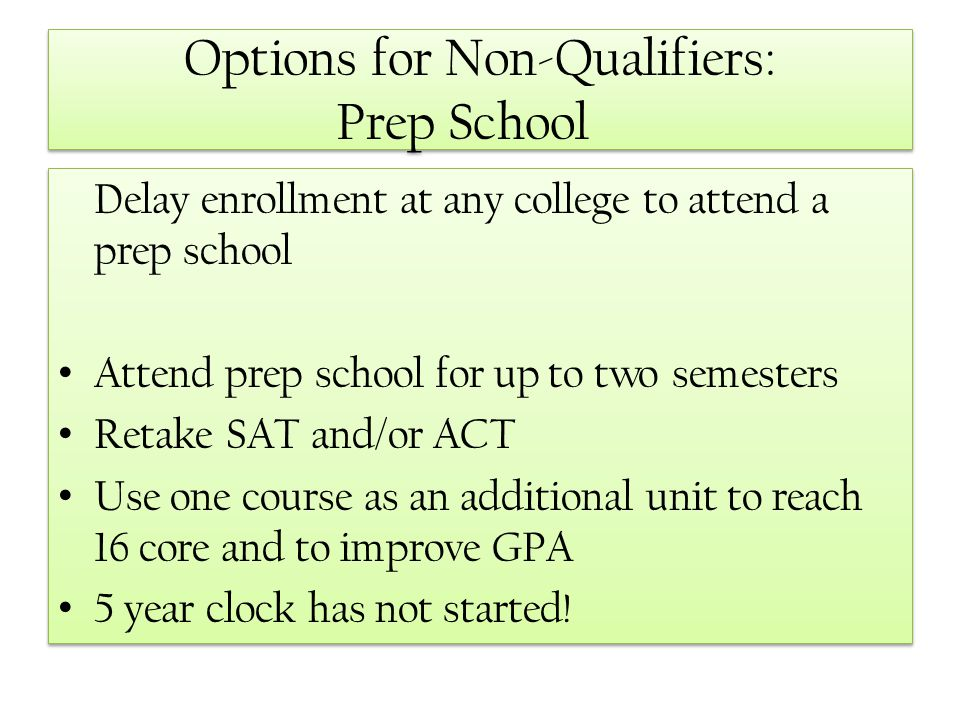 Options for Non-Qualifiers: Prep School