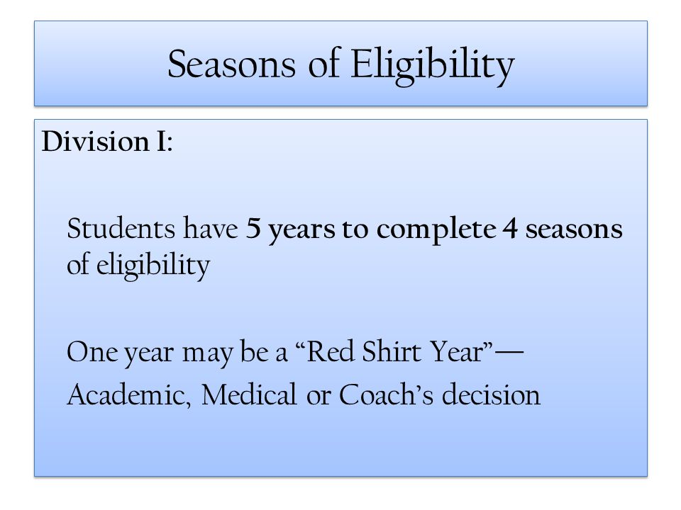 Seasons of Eligibility