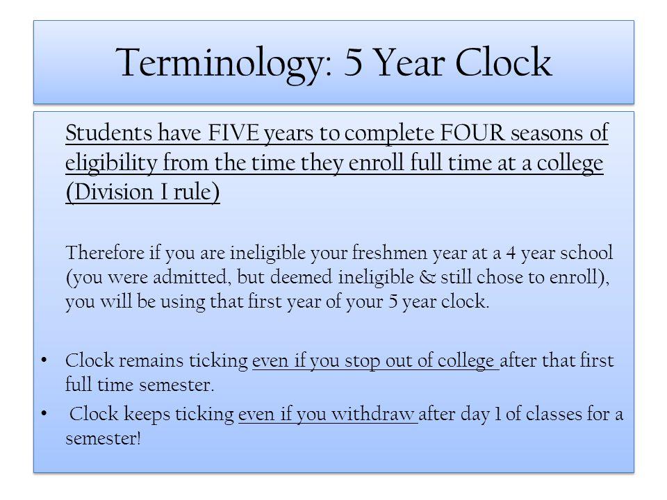 Terminology: 5 Year Clock
