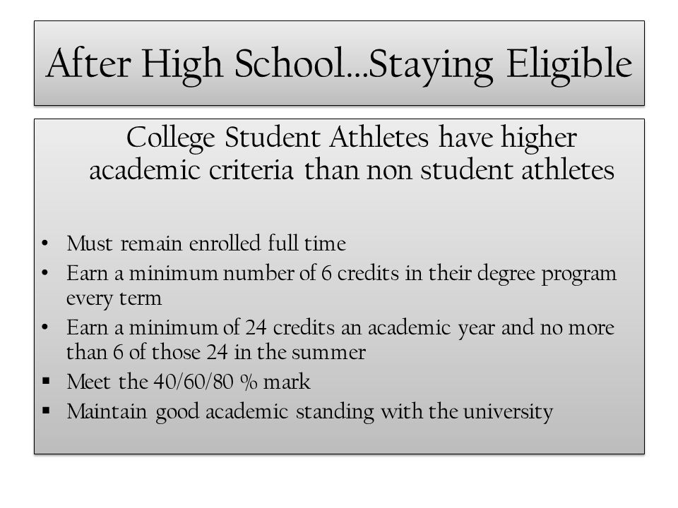 After High School…Staying Eligible