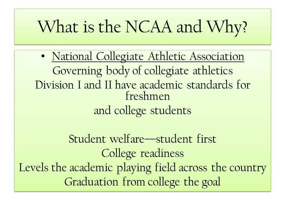 What is the NCAA and Why National Collegiate Athletic Association