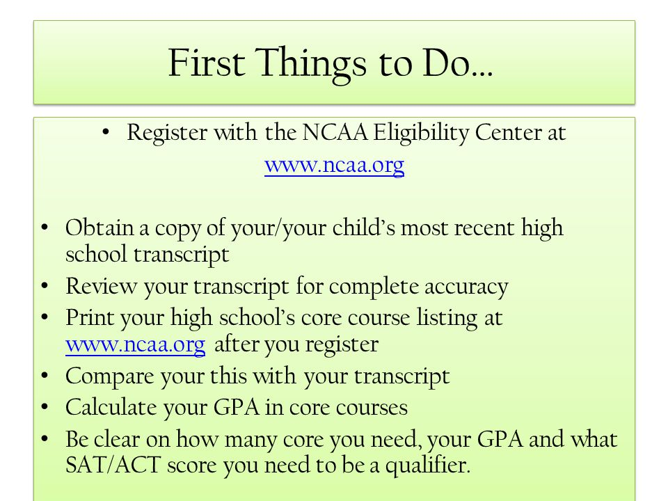 Register with the NCAA Eligibility Center at