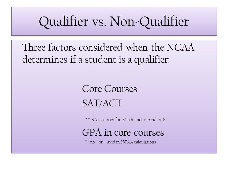 Qualifier vs. Non-Qualifier