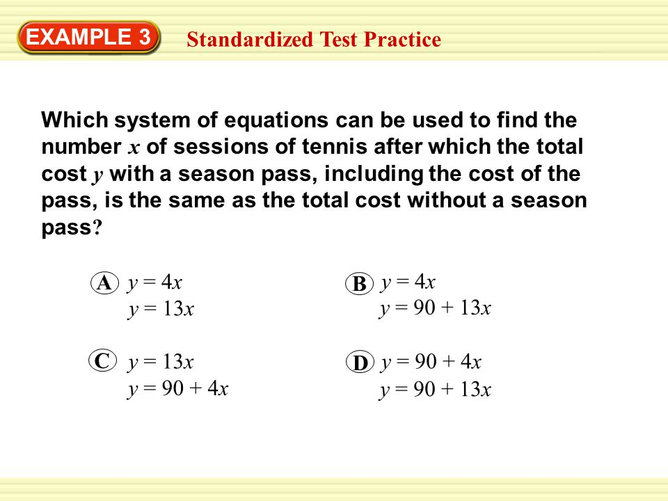 EXAMPLE 3 Standardized Test Practice.