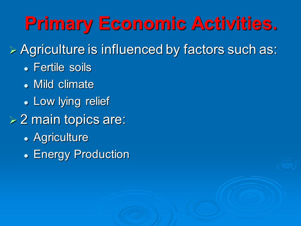 Primary Economic Activities.