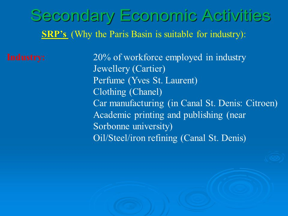 SRP's (Why the Paris Basin is suitable for industry):