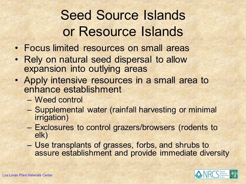 Seed Source Islands or Resource Islands