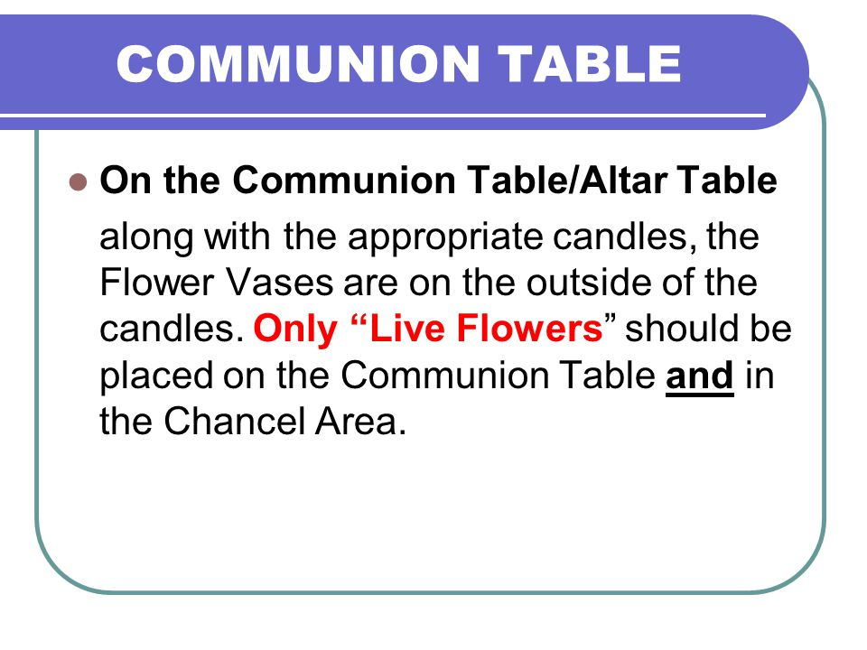 Communion Table On the Communion Table/Altar Table