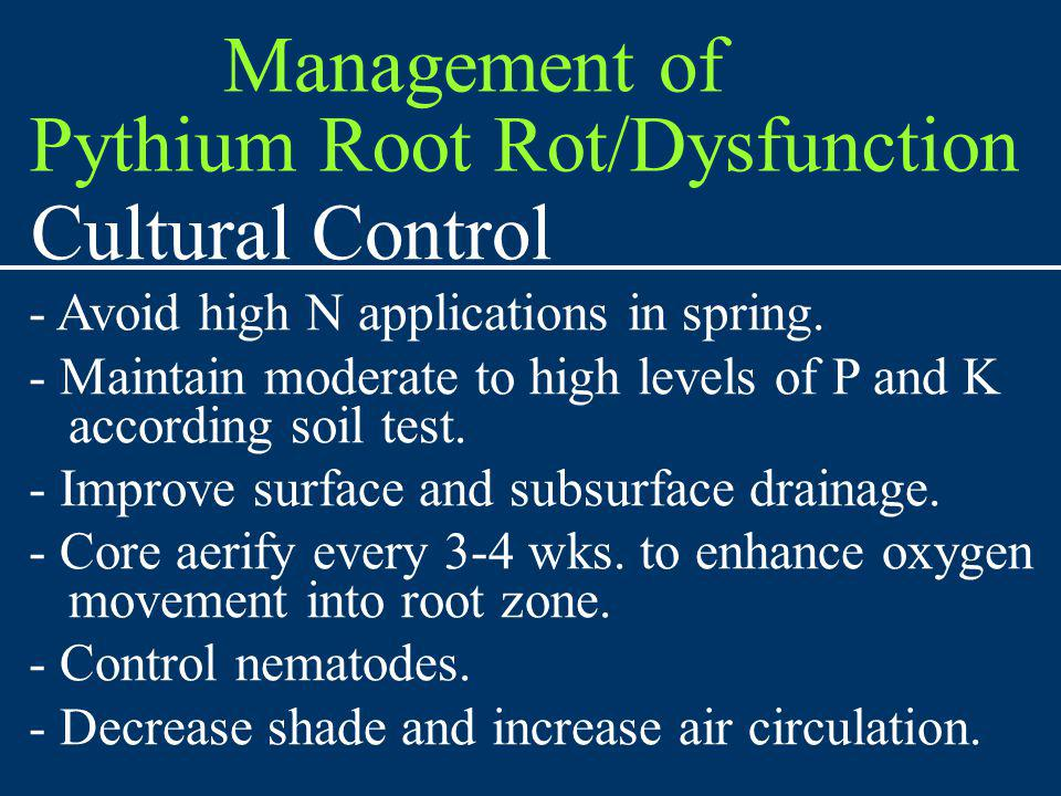 Pythium Root Rot/Dysfunction Cultural Control