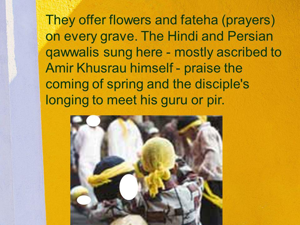 They offer flowers and fateha (prayers) on every grave