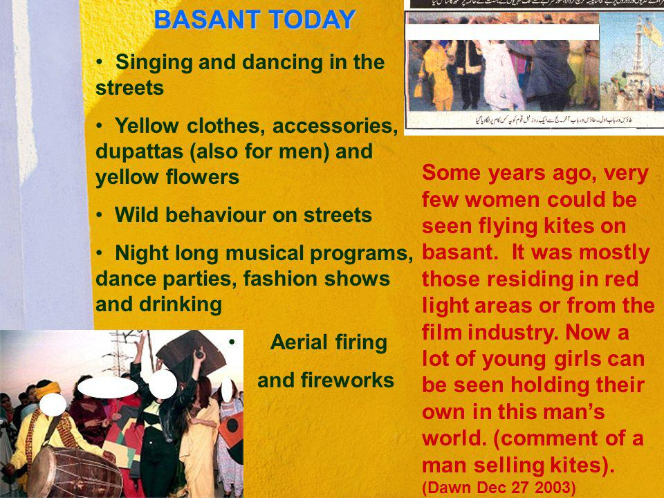 BASANT TODAY Singing and dancing in the streets