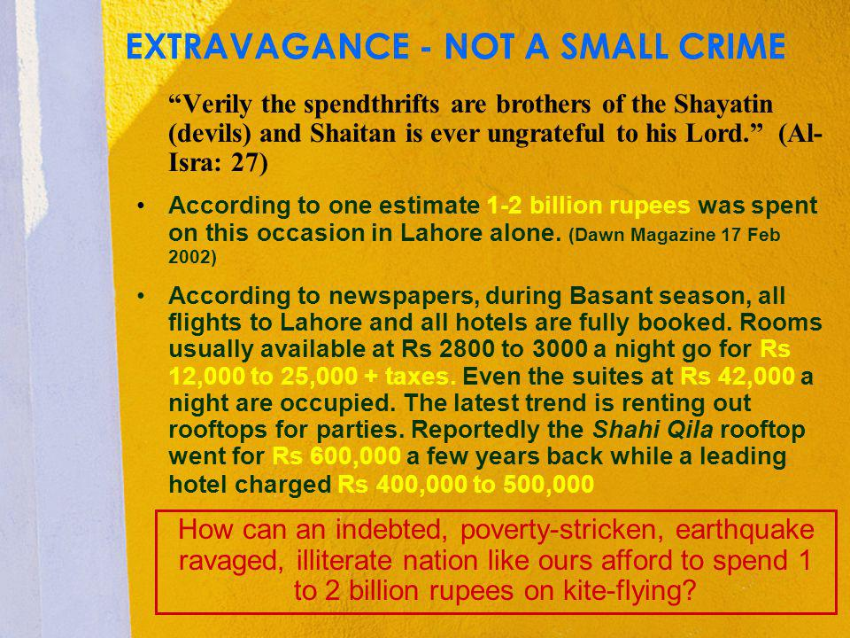 EXTRAVAGANCE - NOT A SMALL CRIME