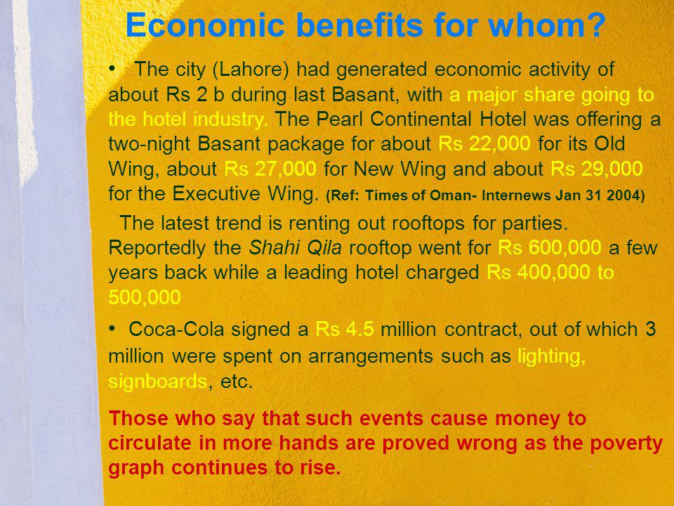 Economic benefits for whom