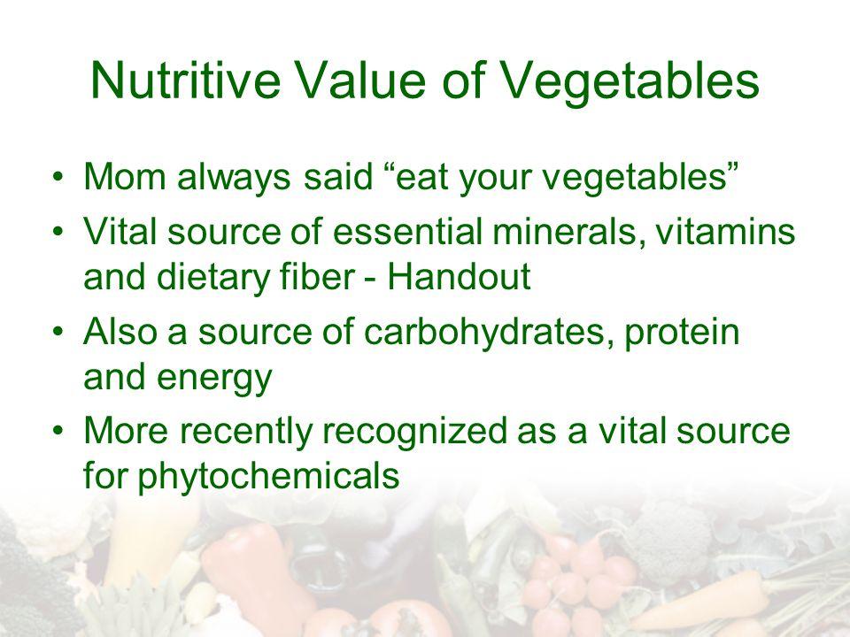 Nutritive Value of Vegetables