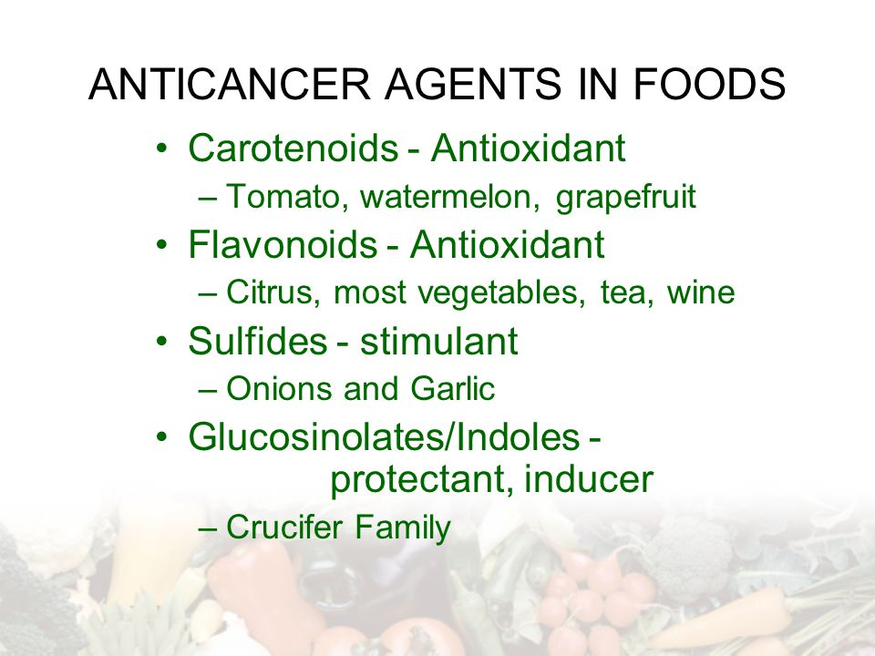 ANTICANCER AGENTS IN FOODS