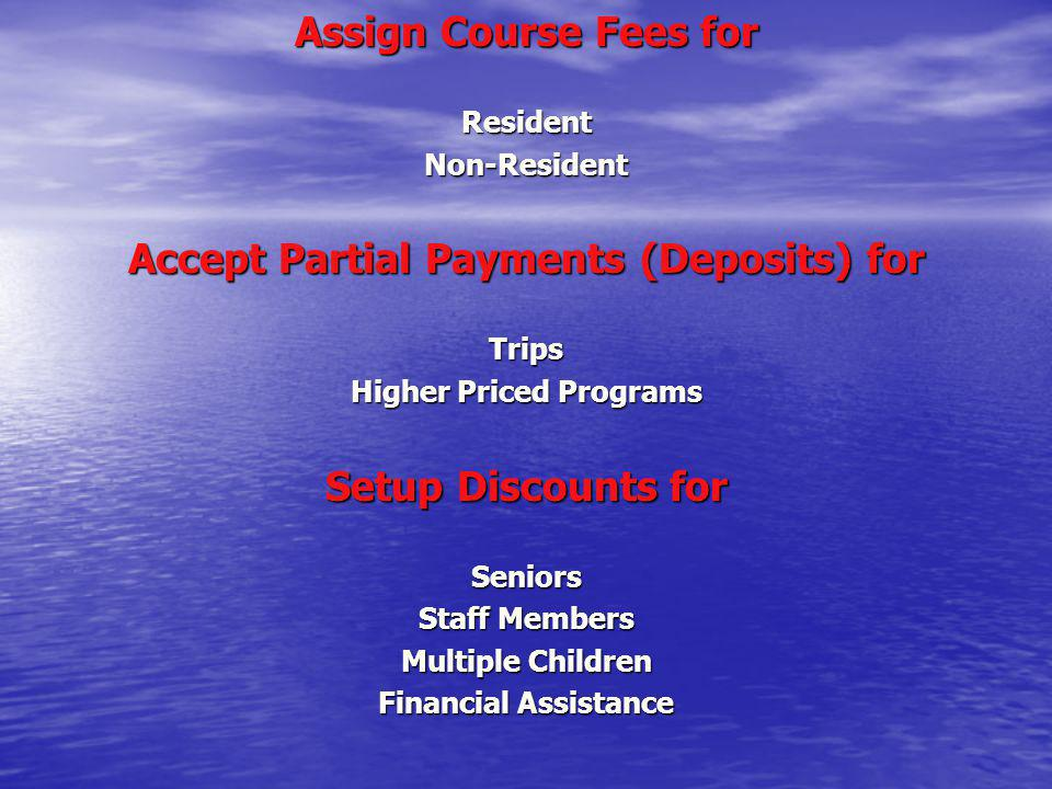 Accept Partial Payments (Deposits) for Higher Priced Programs