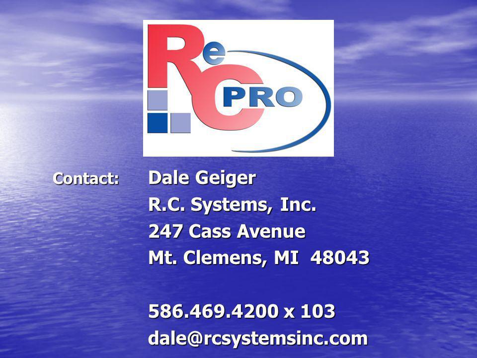 Contact: Dale Geiger R.C. Systems, Inc. 247 Cass Avenue. Mt. Clemens, MI 48043. 586.469.4200 x 103.