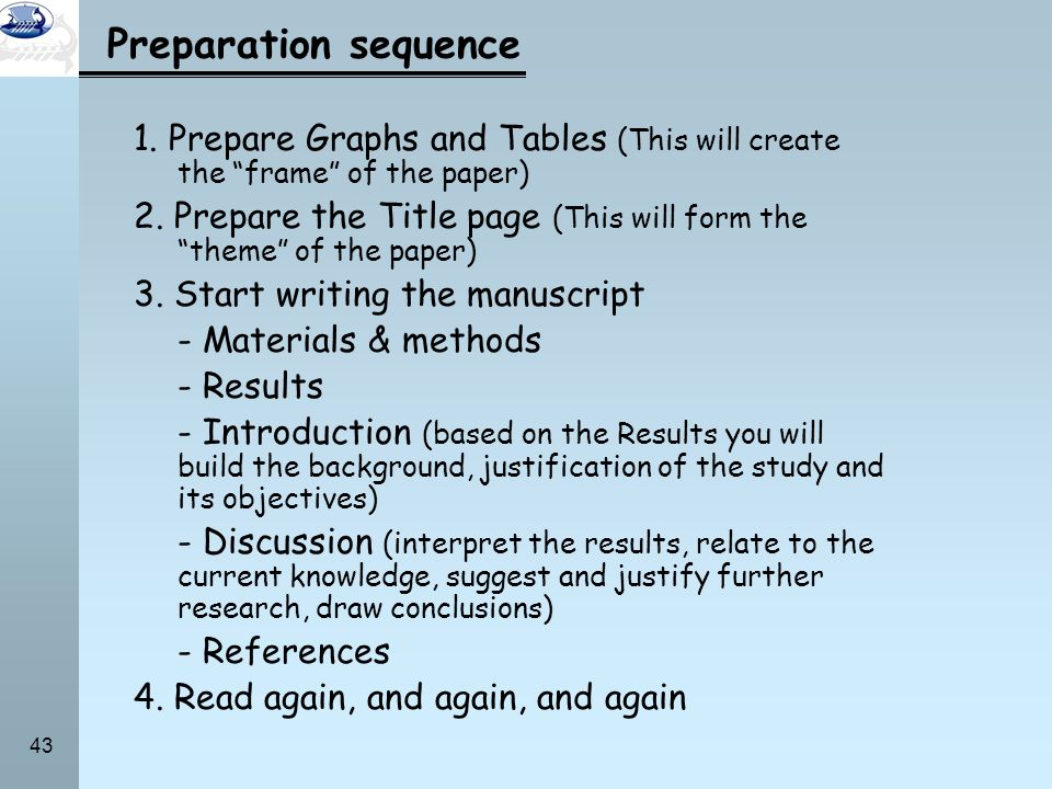 Preparation sequence 1. Prepare Graphs and Tables (This will create the frame of the paper)