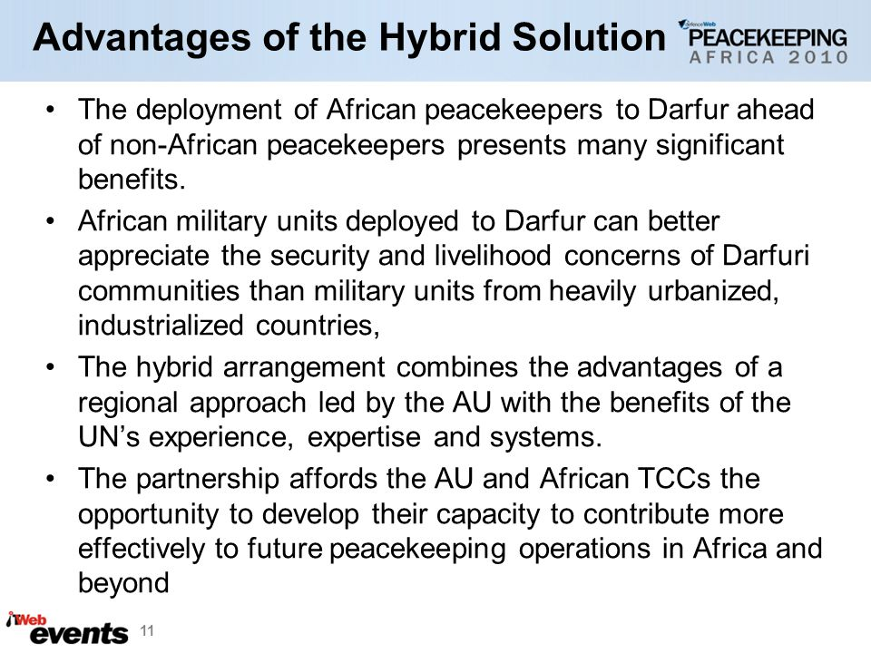 Advantages of the Hybrid Solution