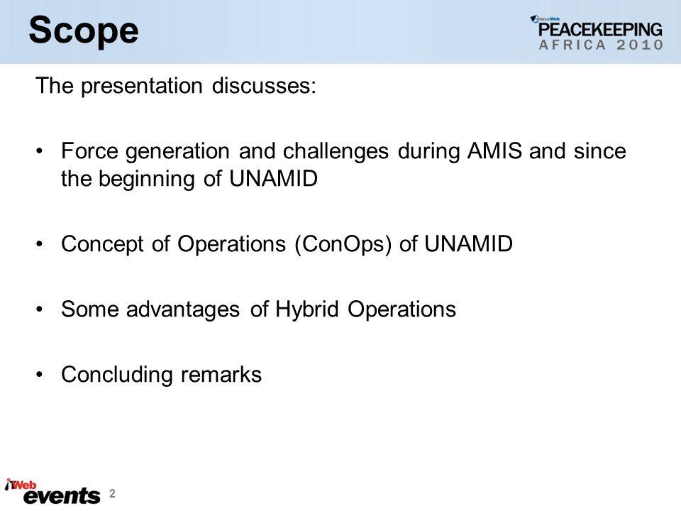 Scope The presentation discusses:
