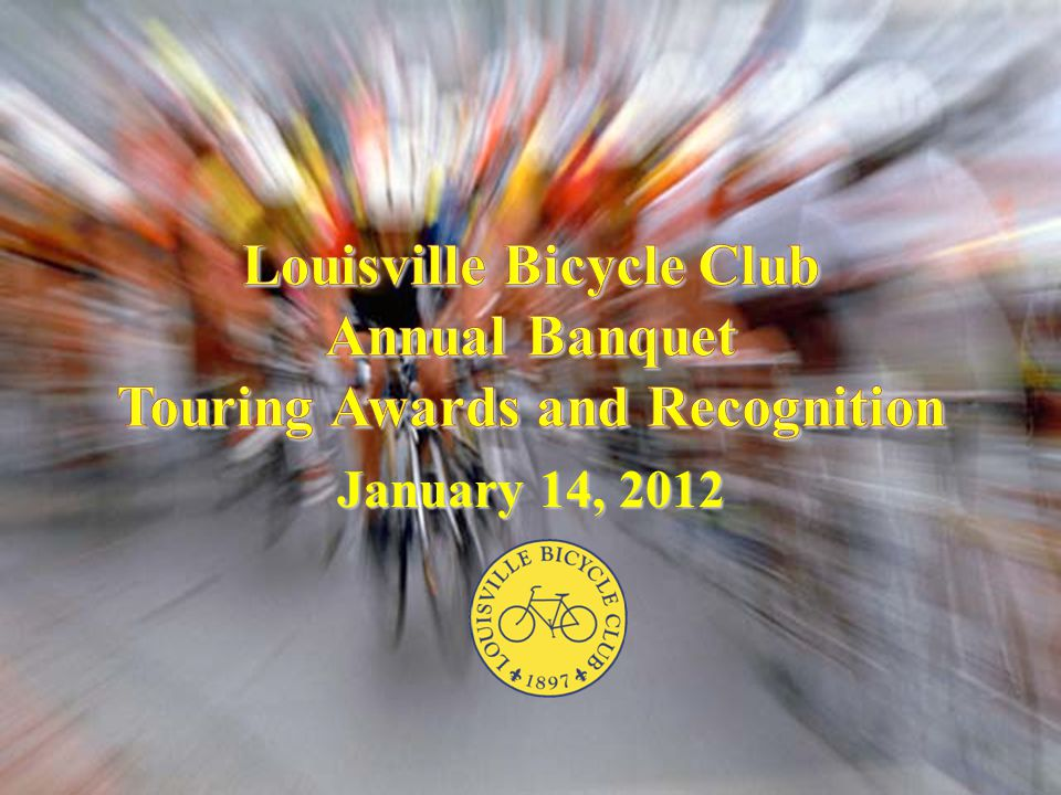 Louisville Bicycle Club Annual Banquet Touring Awards and Recognition