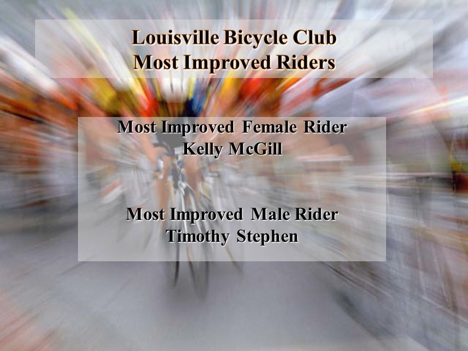 Louisville Bicycle Club Most Improved Riders