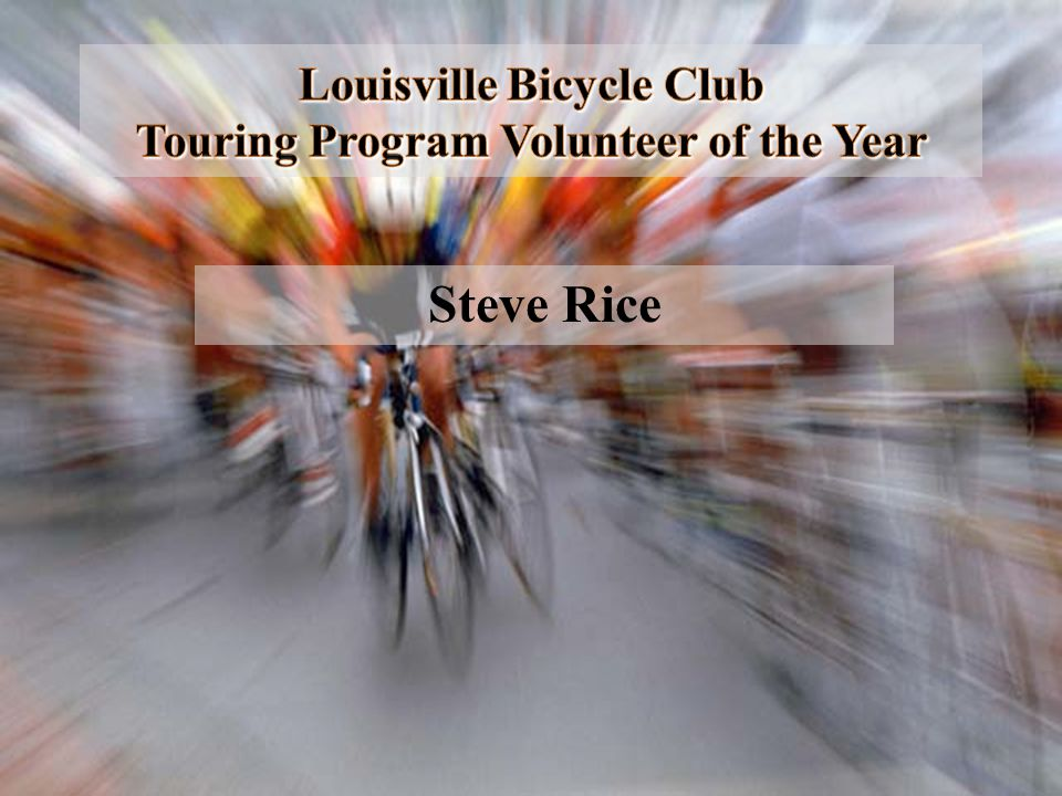 Louisville Bicycle Club Touring Program Volunteer of the Year