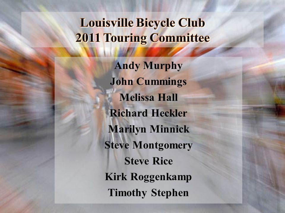 Louisville Bicycle Club 2011 Touring Committee