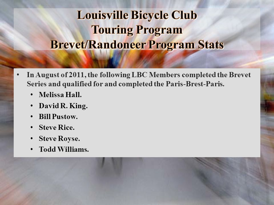 Louisville Bicycle Club Touring Program Brevet/Randoneer Program Stats
