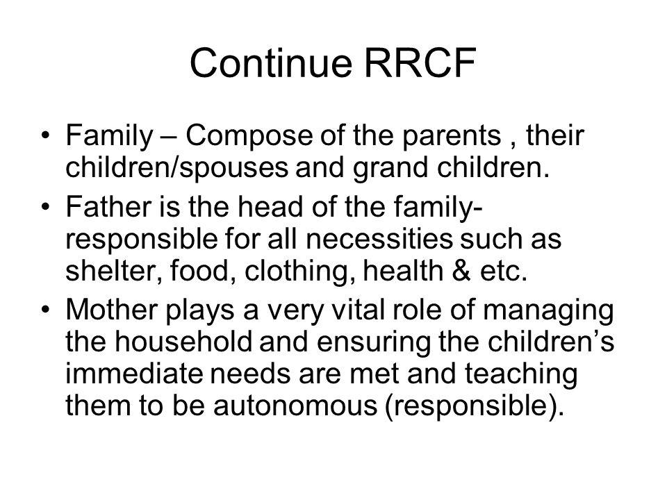 Continue RRCF Family – Compose of the parents , their children/spouses and grand children.