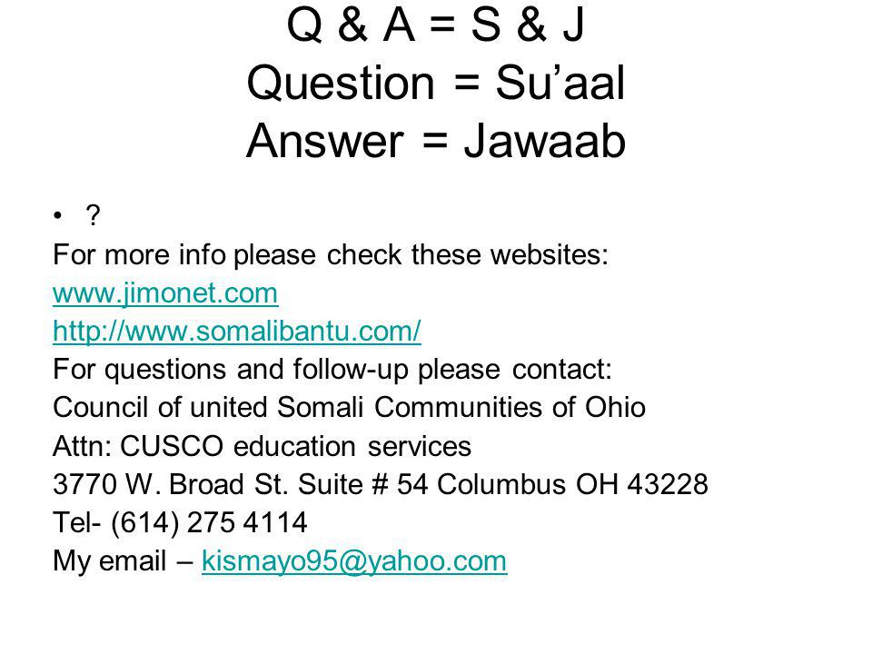 Q & A = S & J Question = Su'aal Answer = Jawaab