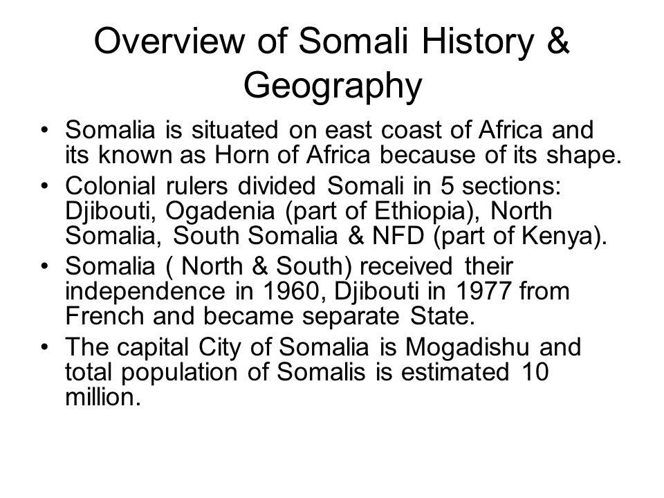 Overview of Somali History & Geography