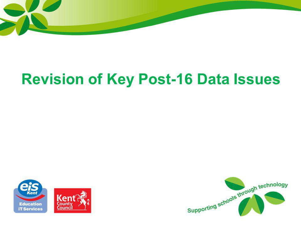Revision of Key Post-16 Data Issues