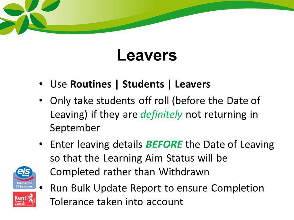 Leavers Use Routines | Students | Leavers