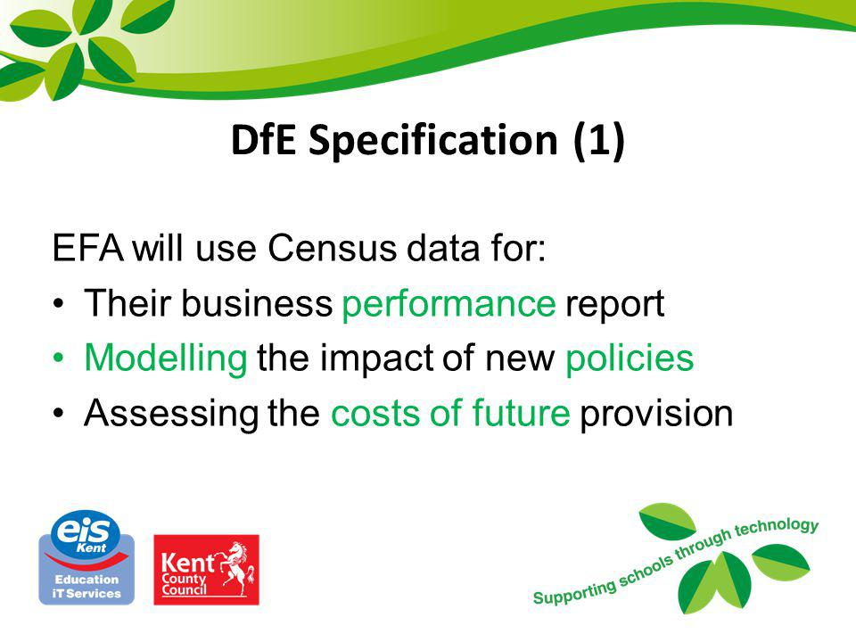 DfE Specification (1) EFA will use Census data for: