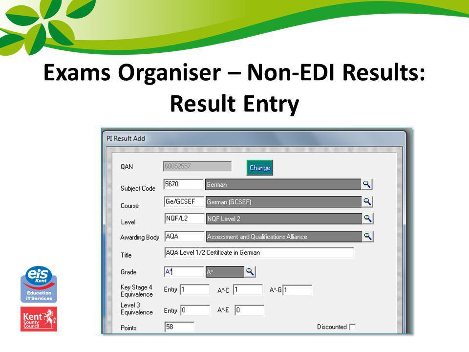 Exams Organiser – Non-EDI Results: Result Entry