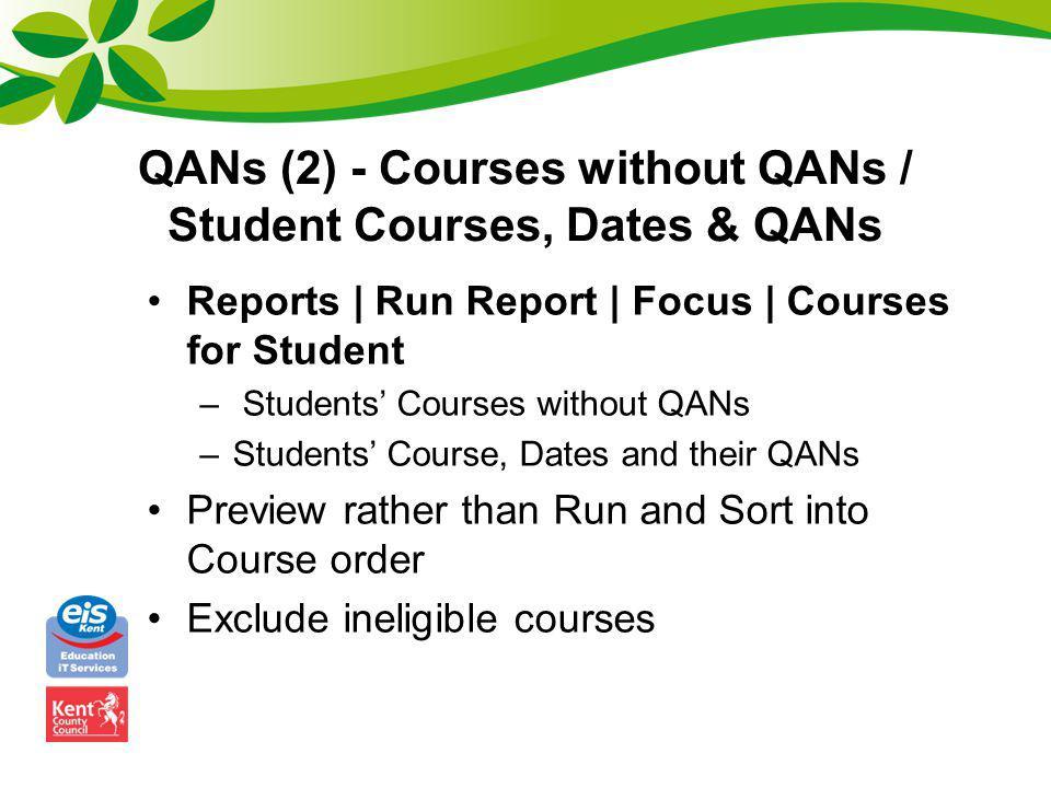 QANs (2) - Courses without QANs / Student Courses, Dates & QANs