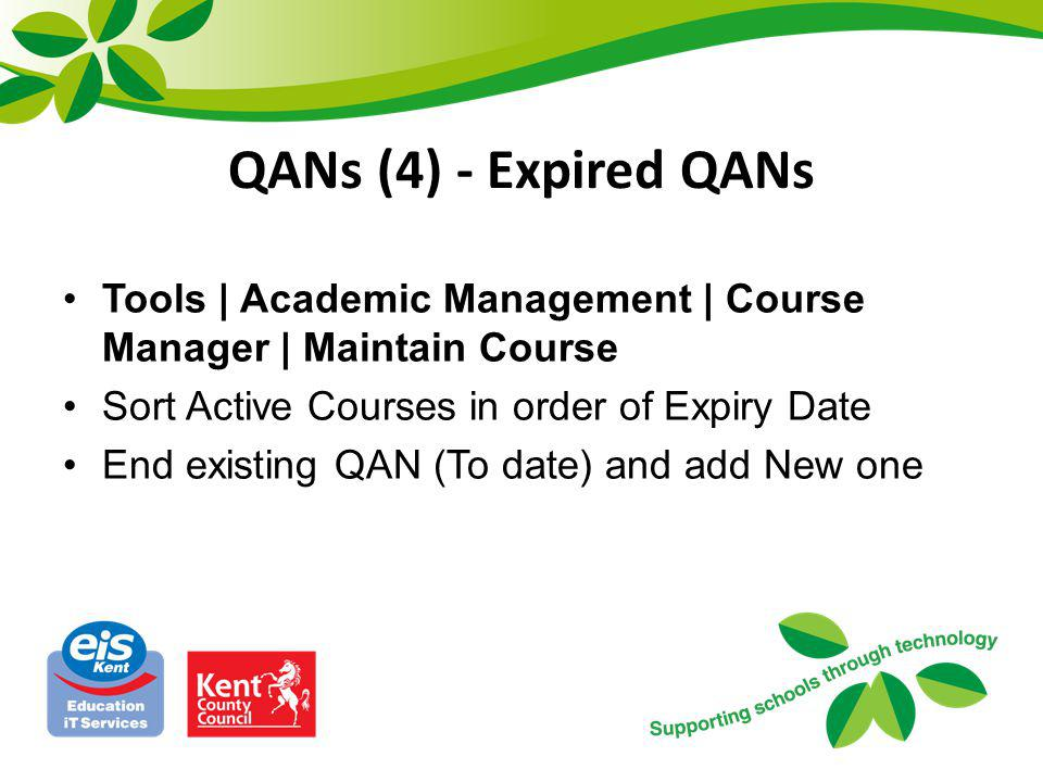 QANs (4) - Expired QANs Tools | Academic Management | Course Manager | Maintain Course. Sort Active Courses in order of Expiry Date.