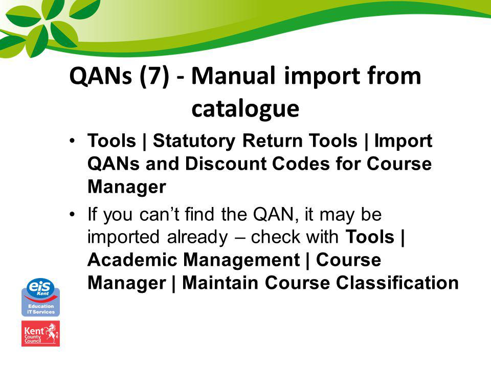 QANs (7) - Manual import from catalogue